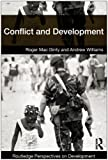 Conflict and Development, Williams, Jane and Williams, Andrew, 041539936X