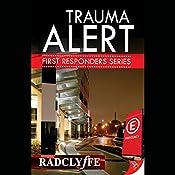 Trauma Alert: First Responders, Book 1 |  Radclyffe