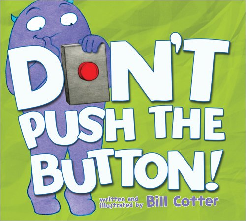 Don't Push the Button! - Humorous Button