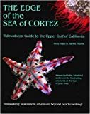 The Edge of the Sea of Cortez, Betty Hupp and Marilyn Malone, 0615248284