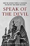 Speak of the Devil: How The Satanic Temple is