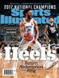 Sports Illustrated North Carolina 2016-17 National Champions Special Commemorative Issue: Heels: Return, Redemption, Ring