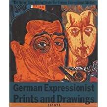 German Expressionist Prints and Drawings: Essays