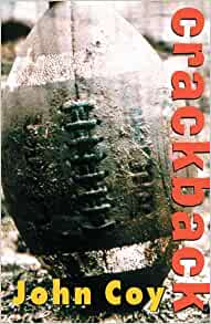 Amazoncom: Crackback 9780439697330: John Coy: