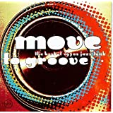 Move to Groove: The Best of 1970s Jazz-Funk