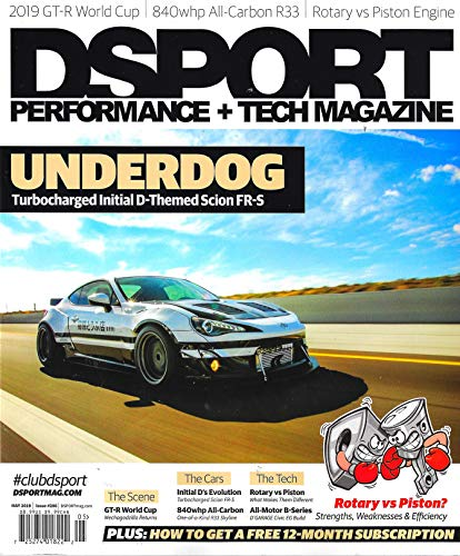 (DSPORT PERFORMANCE & TECH Magazine May 2019 Issue 206 INITIAL D SCION FR-S, Rotary vs Piston)