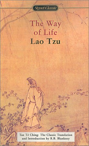 The Way of Life: Tao Te Ching: The Classic Translation (Signet Classics)