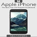 Apple iPhone: The Best Tips & Support Guidebook | Neo Monefa