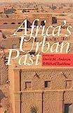 Africa's Urban Past, David Anderson and Richard Rathbone, 0325002207