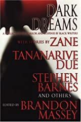 Dark Dreams: A Collection of Horror and Suspense by Black Writers Paperback