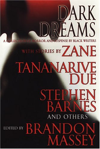 Books : Dark Dreams: A Collection of Horror and Suspense by Black Writers