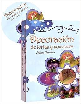 DECORACION DE TORTAS Y SOUVENIRS(+1CD). PRECIO EN DOLARES: EUROMEXICO: 9789876080484: Amazon.com: Books