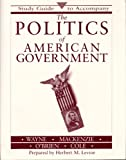 The Politics of American Government, Wayne, Stephen J., 0312095600