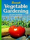 Vegetable Gardening Illustrated, Sunset Publishing Staff, 0376038101