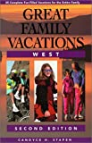 Great Family Vacations West, Candyce H. Stapen, 0762704314