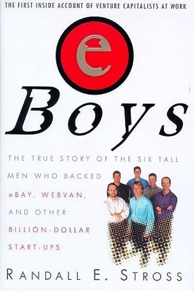 EBoys: the First Inside Account of Venture Capitalists at Work: Amazon.es: Stross, Randall, Karp, Jon: Libros en idiomas extranjeros