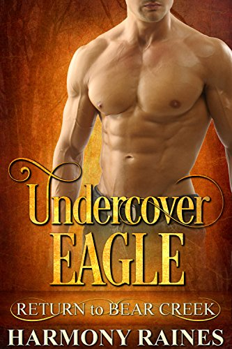 Undercover Eagle (Return to Bear Creek Book 14) cover