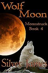 Wolf Moon (Moonstruck Book 4)