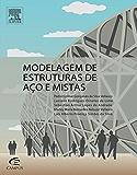 Modelagem de Estrutura de Aço e Mistas