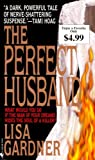 The Perfect Husband, Lisa Gardner, 0553587692
