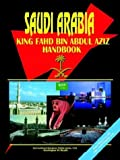 Saudi Arabia King Fahd bin Abdul Aziz Handbook, Global Investment Center Staff, 0739763431