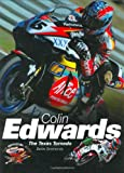 Colin Edwards: The Texas Tornado