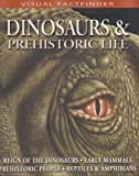 """Dinosaurs and Prehistoric Life (Visual Factfinder)"" av Andrew Campbell"