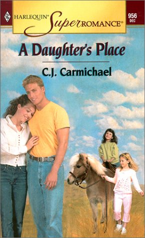 Download A Daughter's Place (Harlequin Superromance No. 956) ebook
