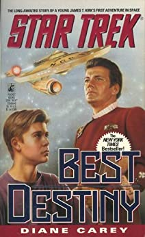 Star Trek: Best Destiny (Star Trek: The Original Series) by [Carey, Diane]