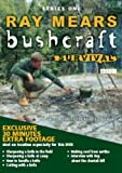 Ray Mears - Bushcraft - Series 1 [DVD] [2004]
