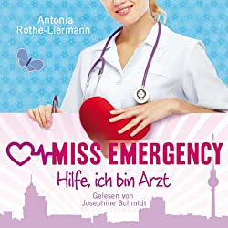 Hilfe, ich bin Arzt (Miss Emergency 1)