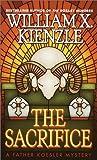The Sacrifice, William X. Kienzle, 044900712X