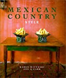 Mexican Country Style, Karen Witynski and Joe P. Carr, 0879058145