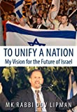 To Unify a Nation, Dov Lipman, 9655241483