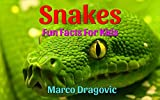 Snakes: Fun Facts For Kids, Picture Books For Kids