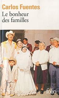 Le bonheur des familles, Fuentes, Carlos