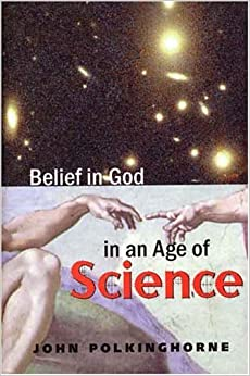 Book Belief in God in an Age of Science (The Terry Lectures)