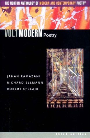 The Norton Anthology of Modern and Contemporary Poetry, Volume 1: Modern Poetry by Unknown