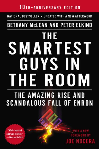 The Smartest Guys in the Room: The Amazing Rise and Scandalous Fall of Enron]()