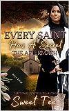 Every Saint Has A Secret The Aftermath
