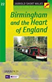 Birmingham and the Heart of England: Leisure Walks for All Ages (Short Walks)