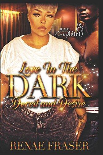 Love In The Dark: Deceit and Desire pdf epub