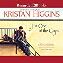 Just One of the Guys Audiobook by Kristan Higgins Narrated by Xe Sands