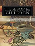 Aesop for Children: Story and D