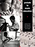 img - for Prelude to Music Education book / textbook / text book