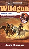 Oregon Trail, Jack Hanson, 0515134708