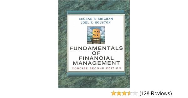 Fundamentals of financial management eugene f brigham joel f fundamentals of financial management eugene f brigham joel f houston 9780030273599 amazon books fandeluxe Images