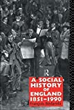 img - for A Social History of England 1851-1990 by Francois Bedarida (1991-05-16) book / textbook / text book