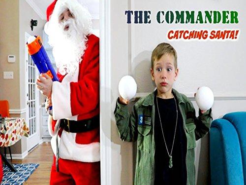 The Commander Vs Santa Claus Holiday - Gotta Catch Santa