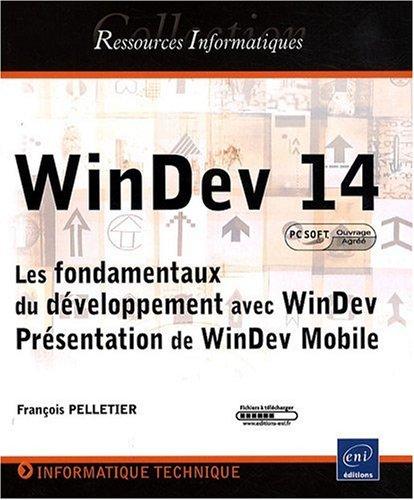 WinDev 14 Les fondamentaux du développement